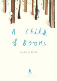 Free Teacher Resources - A Child of Books Teachers' Guide