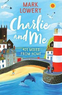 Charlie and Me: 421 Miles From Home